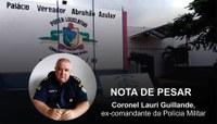 NOTA DE PESAR PELO FALECIMENTO DO CORONEL PM LAURI GUILLANDE