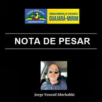 NOTA DE PESAR PELO FALECIMENTO DO EX-VEREADOR DA CÂMARA DE VEREADORES JORGE YOUSSIF ABICHABKI